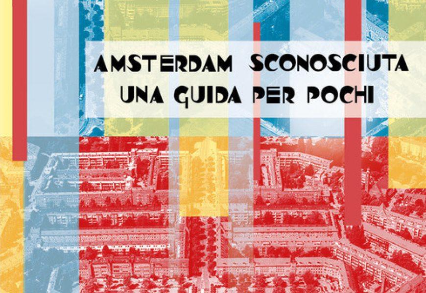 Amsterdam Sconosciuta Cop Libro