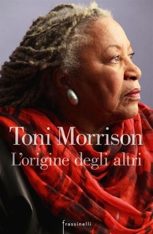 Toni Morrison L Origine Degli Altri