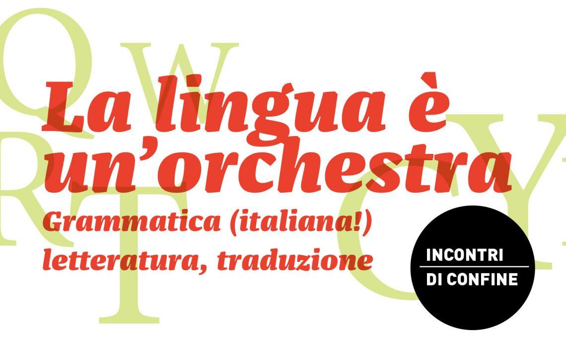 Lingua orchestra incontri di confine sito news